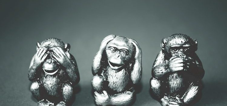 See No Evil, Hear No Evil, and Speak No Evil… At Workplace